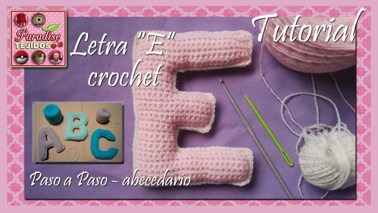 Crochet ganchillo letra E - paso a paso abecedario - YouTube