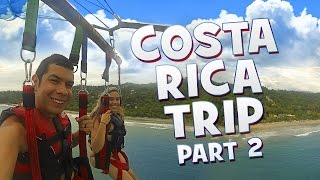 """AMAZING ADVENTURES"" Costa Rica Trip - Part 2"