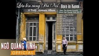 Im lặng đêm Hà Nội (acoustic) - Ngô Quang Vinh