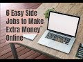 6 Easy Side Jobs to Make Extra Money Online