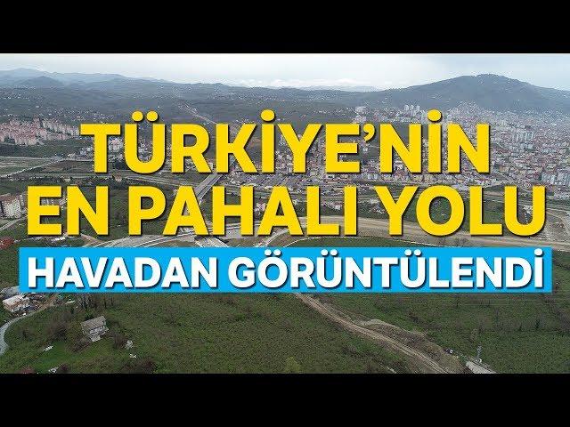 İşte Türkiye'nin En Pahalı Yolu | Ordu Çevre Yolu Havadan Görüntülendi