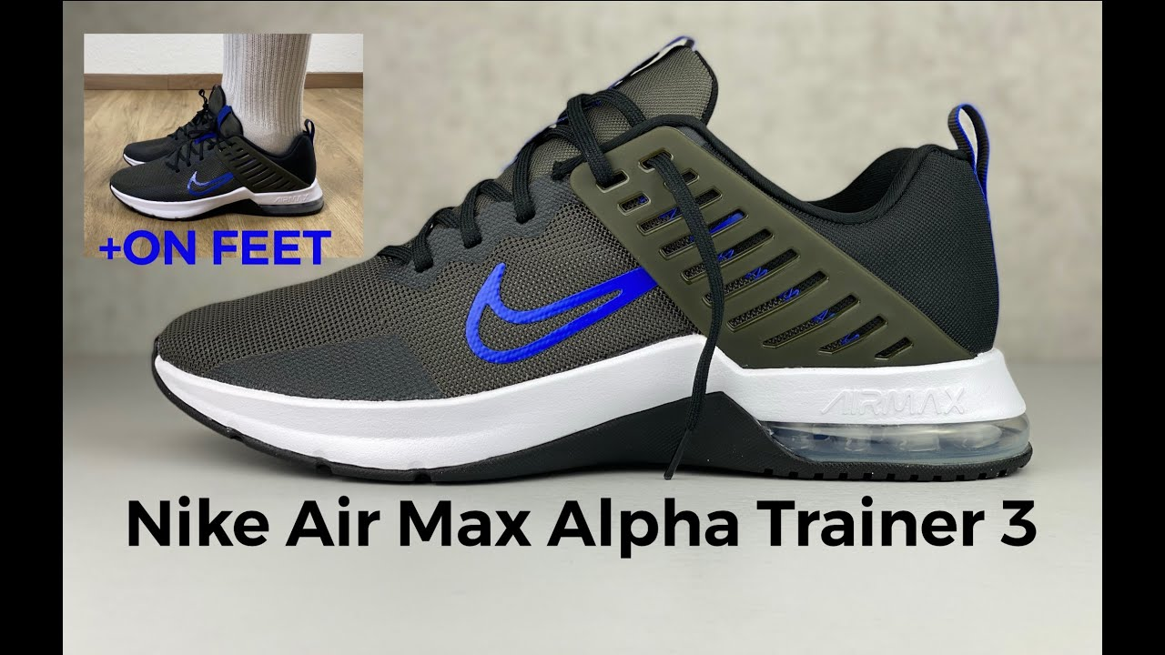 Nike Air Max Alpha Trainer 3 'blue/ | UNBOXING & ON FEET | Fitness & gym shoes | 2021