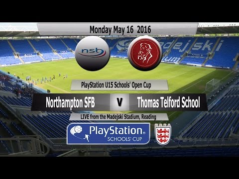 Full Match   PlayStation U15 Open Schools Cup 2016   Northampton SFB v Thomas Telford School