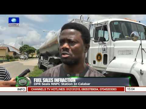 News Across Nigeria: DPR Seals NNPC Station in Calabar Pt.1