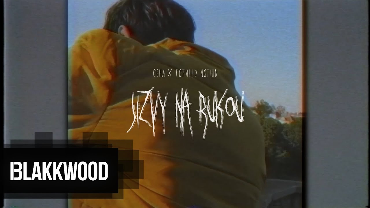 Ceha ft. Totally Nothin - Jizvy na rukou (Official video)