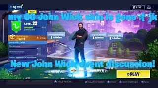 My OG John Wick skin is gone :( JK | Fortnite John Wick skin returning discussion and rant
