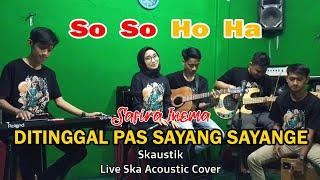 Safira Inema and Skaustik - Ditinggal Pas Sayang Sayange (Cover)