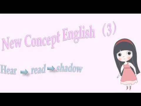 (3.2)New Concept English (3) 新概念3 Lesson 2: Thirteen equals one 十三等于一