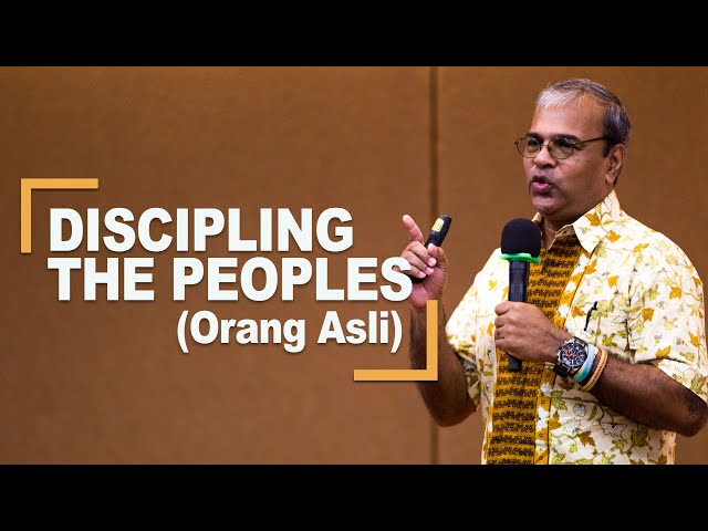 David: Discipling The Peoples (Orang Asli)