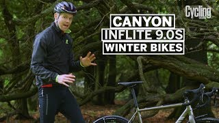 Canyon Inflite 9.0S | Winter Bikes Special | Cycling Weekly
