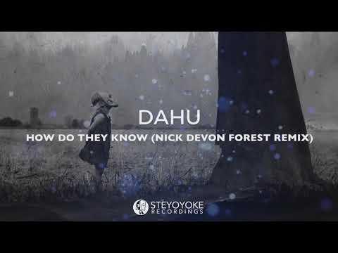 Dahu - How Do They Know (Nick Devon 'Forest' Remix) [FREE DONWLOAD]