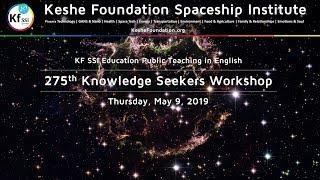 275th Knowledge Seekers Workshop - May 9, 2019