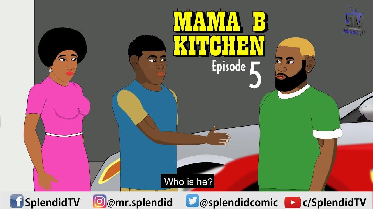 Download MAMA B KITCHEN; MARIAH EP 5 (Splendid TV) (Splendid Cartoon)