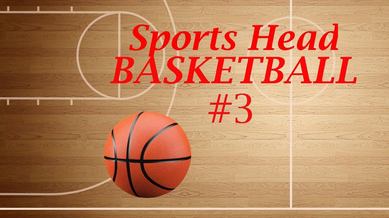 Sports Head Basketball #3 - YouTube