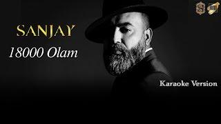 SanJay - 18000 Olam (Karaoke Version)