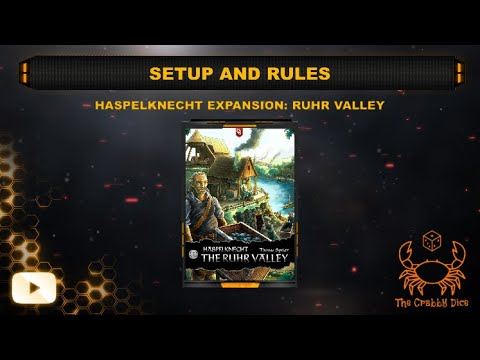Haspelknecht: Ruhr Valley Expansion ... Setup and Rules by the Crabby Dice