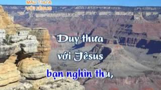 Thánh Ca - Mau Thưa Với Jesus