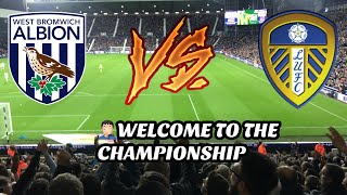 WEST BROM 4-1 LEEDS UNITED - WELCOME TO THE CHAMPIONSHIP!🤦🏻♂️ (10/11/18)