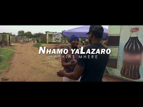 Mathias Mhere - Nhamo YaLazaro (Official Video)