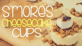 NO bake Smores Cheesecake Cups - CAKE QUIRK