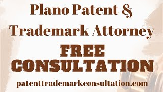 Trademark Attorney Plano, TX - Get Help With Patents, Trademarks and Copyright Services