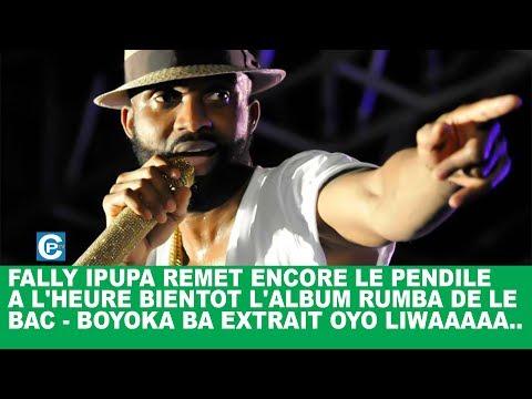 FALLY IPUPA REMET ENCORE LE PENDILE A L'HEURE BIENTOT L'ALBUM RUMBA DE LE BAC   BOYOKA BA EXTRAIT...