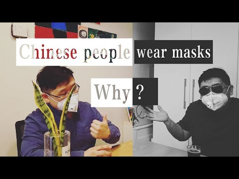 Why do Chinese people wear masks?