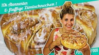 Die saftigsten Zimtschnecken    Danke für 10.000 Abos   Felicitas Then   Pimp Your Food