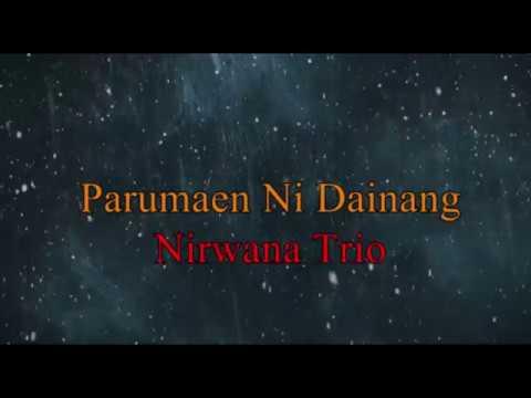 Nirwana Trio - Parumaen Ni Dainang