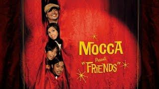 Mocca Friends FULL ALBUM STREAM