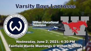 VB Lacrosse Fairfield Warde @ Wilton Warriors || Playoffs