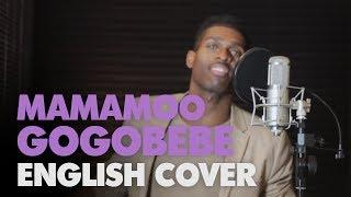 MAMAMOO - GOGOBEBE (English Cover Lyrics)