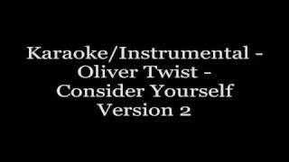 Karaoke/Instrumental - Oliver Twist - Consider yourself(version2)