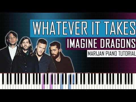 How To Play: Imagine Dragons - Whatever It Takes | Piano Tutorial