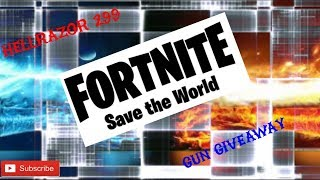 Gun Giveaway fortnite Save the world tcw349 and balloon buns