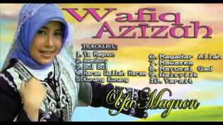 Wafiq azizah - ya magnon gambus modern [full album] jangan lupa, like, comment, and subscribe...thank's ╔═.♪♪♥♪♪.══════╗ ║ p l a y i s t : ╚══════.♪♪♥♪♪.═╝...