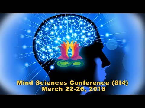 Announcing the Mind Sciences Conference (SI4) March 22-26, 2018.