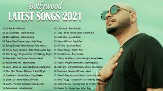 💖 TOP 30 New Hits Bollywood Songs 2021 💖 Best Of B Praak, Jubin Nautiyal, Arijit Singh, Neha Kakkar💖
