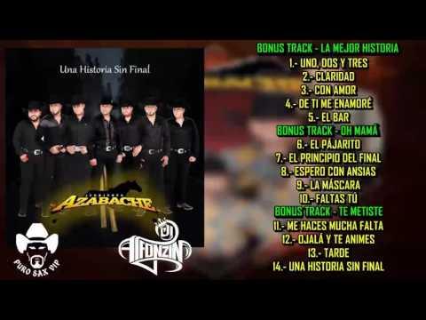 "Conjunto Azabache 2016 - Álbum Completo ""Una Historia Sin Final"" + 3 Bonus Track"