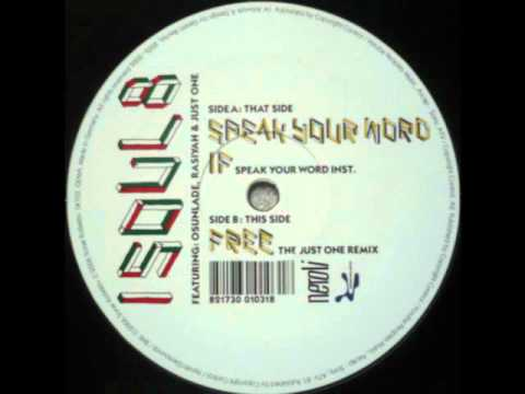 Isoul8 - Speak Your Word (Featuring Osunlade & Rasiyah)