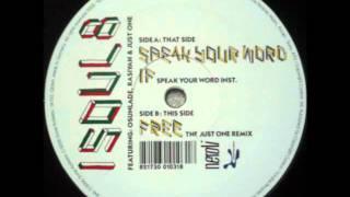 Isoul8 - Speak Your Word (Featuring Osunlade & Rasiyah)