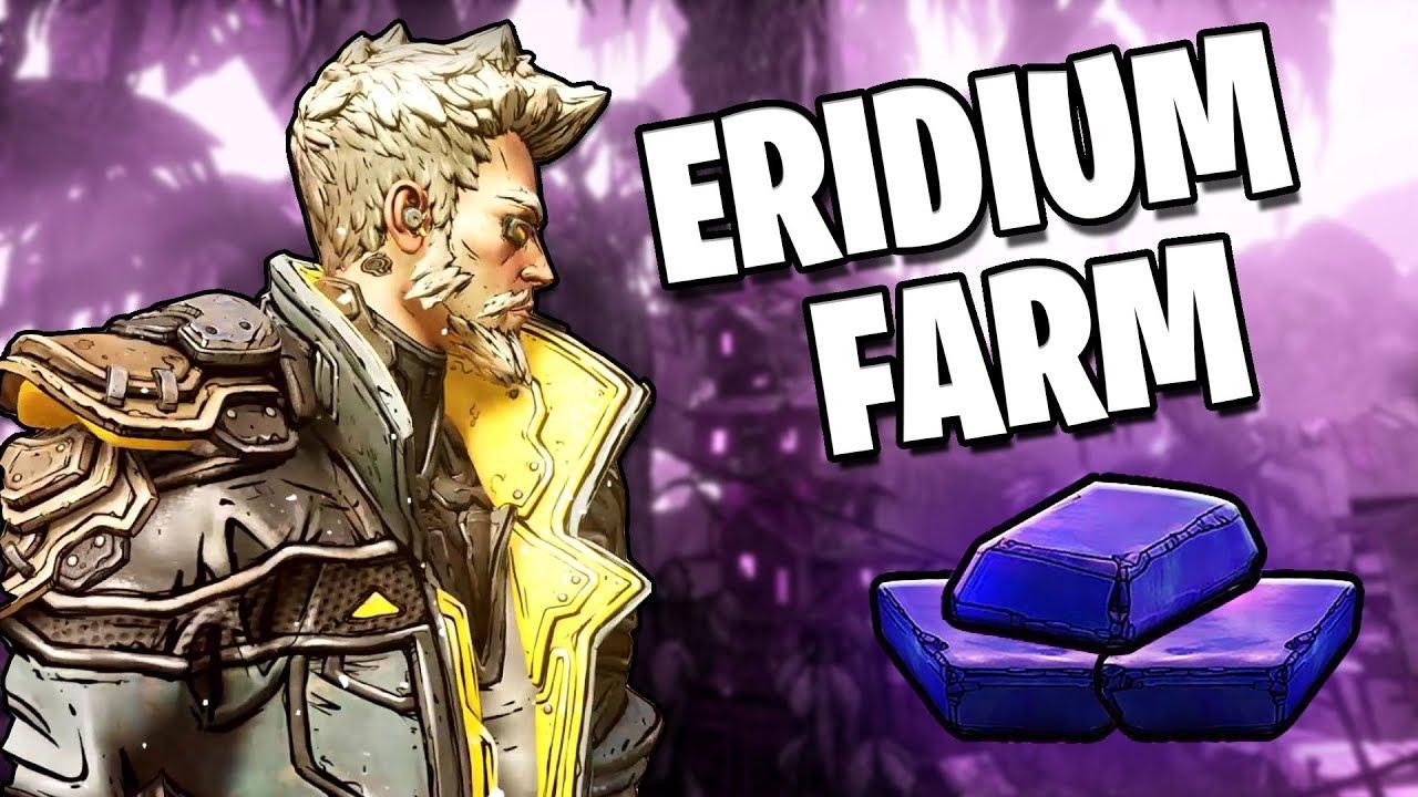Borderlands 3 eridium farm