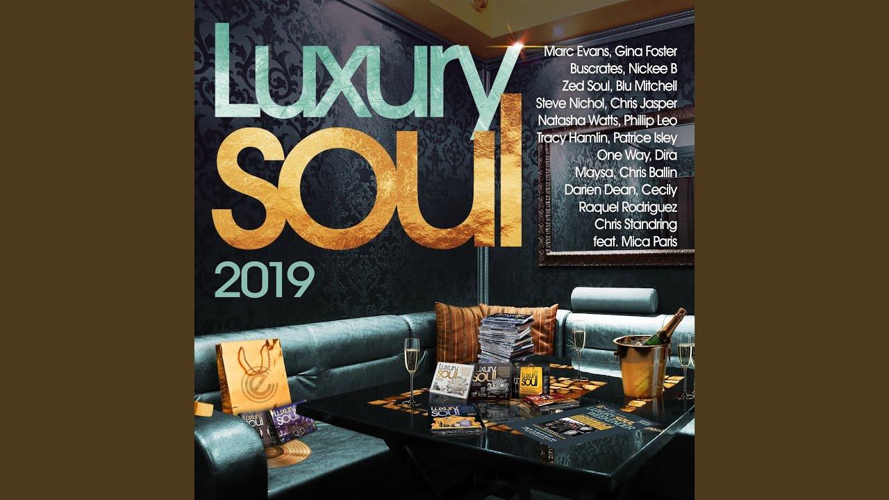 Dangerous Romance | Steve Nichol · Ellene Masri · Luxury Soul 2019