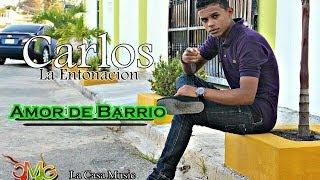 Carlos eros Amor de Barrio