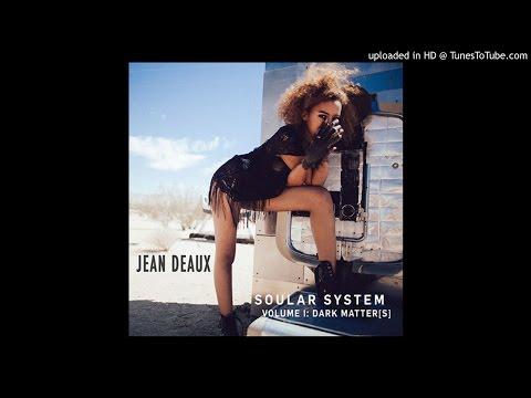 Jean Deaux - Right Now