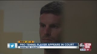 Pro tennis player appears in court on child sex-related charges