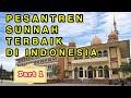 AYO MONDOK | INILAH 10 PESANTREN SALAFI TERBAIK DI INDONESIA - Part 1