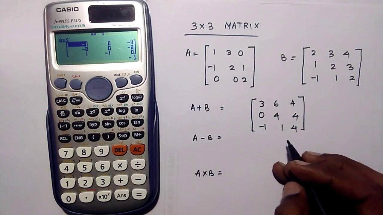Matrix Multiplication Casio Fx 991es Plus By Calculator Expert