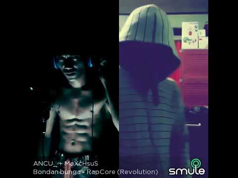 Bondan prakoso BUNGA (RAP CORE) ANCU feat MAXCHSUS