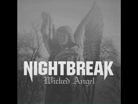 NIGHTBREAK  Wicked Angel  Wicked Angel
